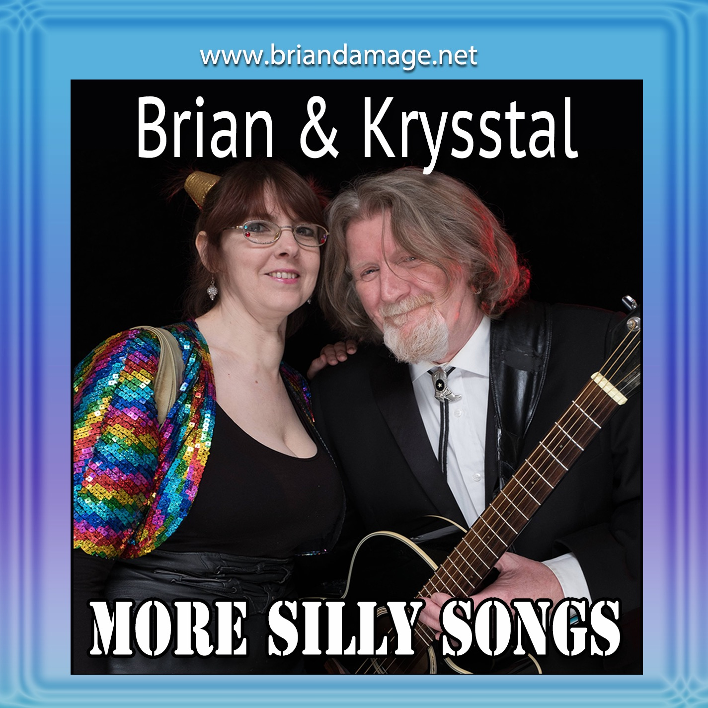 Brian & Krysstal'sNew CD More Silly Songs
