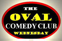 The Oval Comedy Club