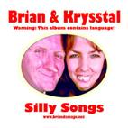 Brian and Krysstal's old CD Silly Songs